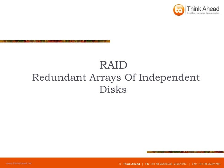 RAID Redundant Arrays Of Independent  Disks