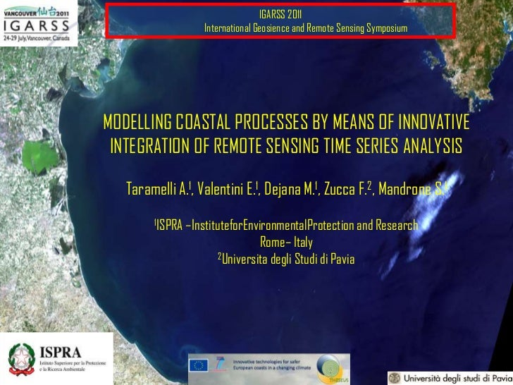 IGARSS 2011<br />International Geosience and Remote Sensing Symposium<br />MODELLING COASTAL PROCESSES BY MEANS OF INNOVA...