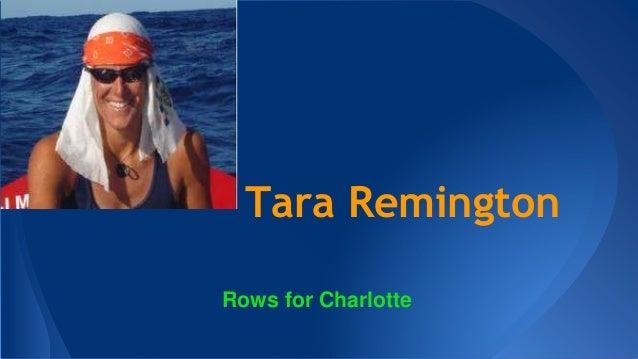 Tara Remington Rows for Charlotte