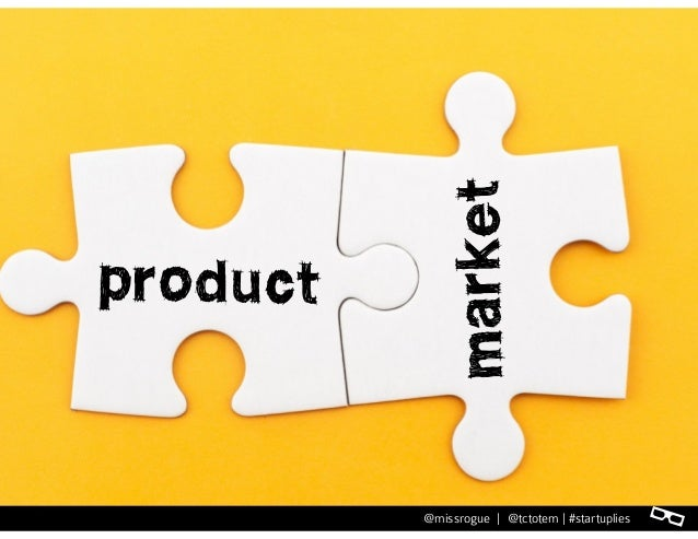 l@missrogue | @tctotem | #startuplies product market