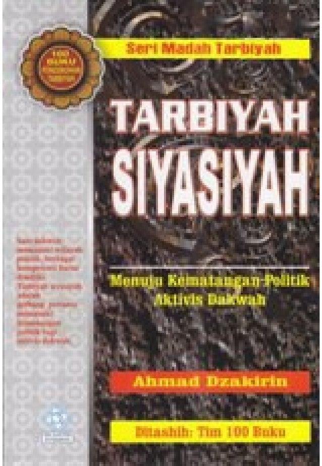 Intisari Buku Tarbiyah Siyasiyah Bersama Dakwah