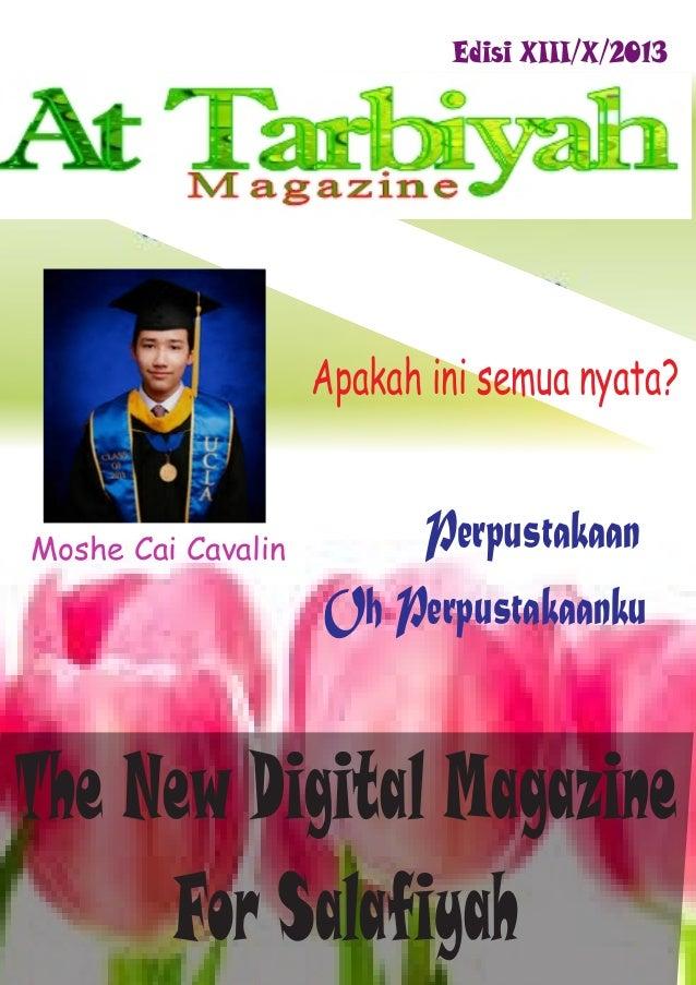 Perpustakaan Oh Perpustakaanku The New Digital Magazine For Salafiyah Edisi XIII/X/2013 Moshe Cai Cavalin Apakah ini semua...
