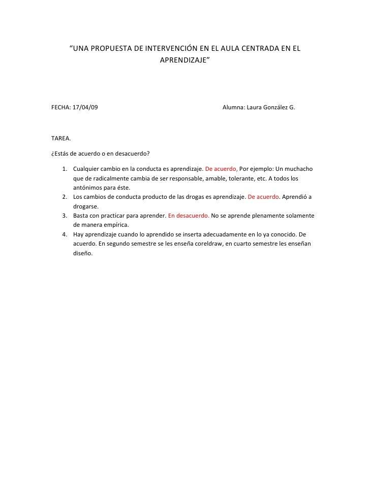 """""""UNA PROPUESTA DE INTERVENCIÓN EN EL AULA CENTRADA EN EL                             APRENDIZAJE""""     FECHA: 17/04/09     ..."""