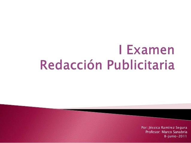Por: Jéssica Ramírez Segura Profesor: Marco Sanabria 8-junio-2011