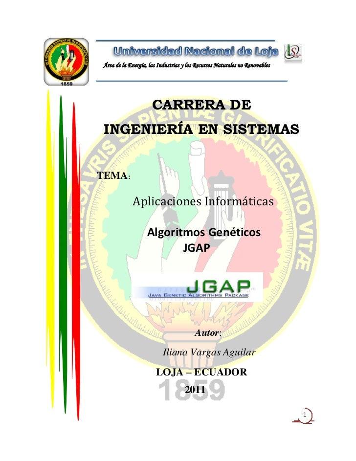Área de la Energía, las Industrias y los Recursos Naturales no Renovables                     CARRERA DE INGENIERÍA EN SIS...