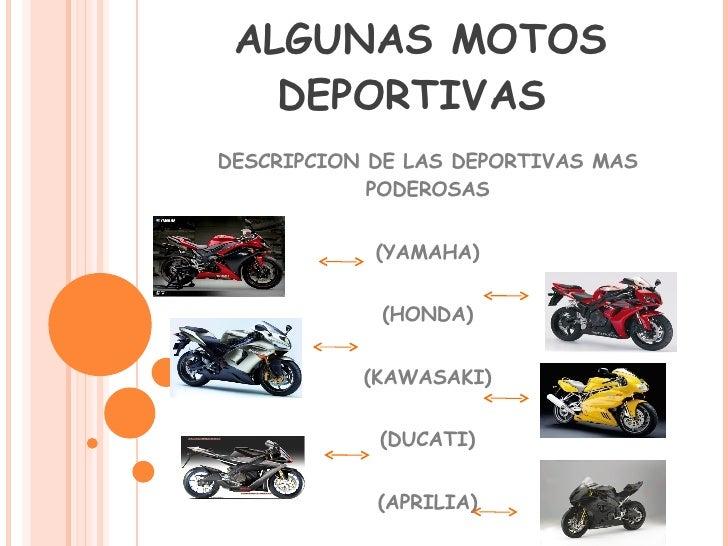 DESCRIPCIÓN DE ALGUNAS MOTOS DEPORTIVAS  DESCRIPCION DE LAS DEPORTIVAS MAS PODEROSAS (YAMAHA) (HONDA) (KAWASAKI) (DUCATI) ...