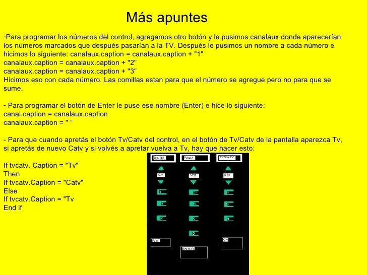 <ul><li>Para programar los números del control, agregamos otro botón y le pusimos canalaux donde aparecerían los números m...