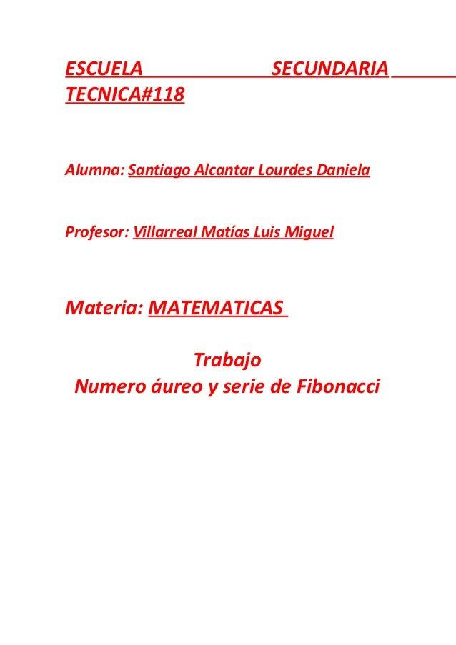 ESCUELA                       SECUNDARIATECNICA#118Alumna: Santiago Alcantar Lourdes DanielaProfesor: Villarreal Matías Lu...