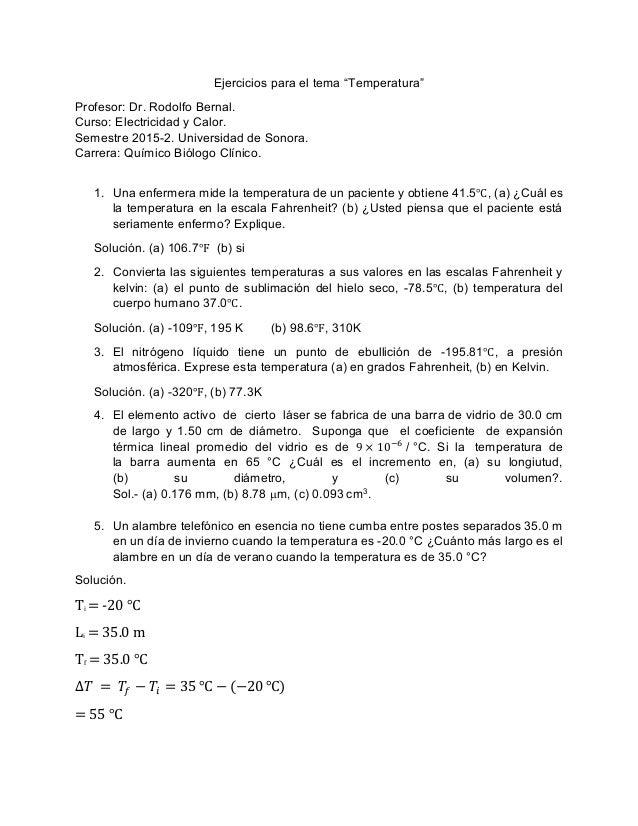 """Ejercicios para el tema """"Temperatura"""" Profesor: Dr. Rodolfo Bernal. Curso: Electricidad y Calor. Semestre 2015-2. Universi..."""