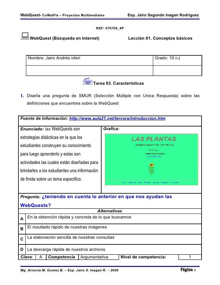 WebQuest- CoMatFis – Proyectos Multimediales                  Esp. Jairo Segundo Inagan Rodriguez                         ...
