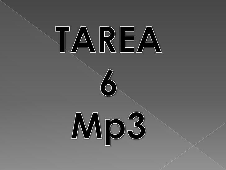 Mp3         En un formato de compresión de audio digital patentado que            usa un algoritmo con perdida para conseg...
