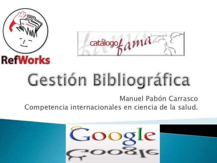 Manuel Pabón CarrascoCompetencia internacionales en ciencia de la salud.