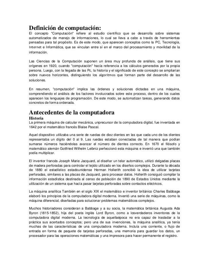 """Definición de computación:El concepto """"Computación"""" refiere al estudio científico que se desarrolla sobre sistemasautomati..."""