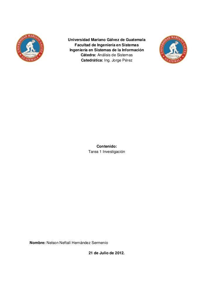 Universidad Mariano Gálvez de Guatemala                        Facultad de Ingeniería en Sistemas                     Inge...