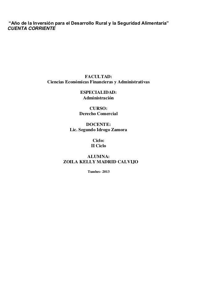 """""""Año de la Inversión para el Desarrollo Rural y la Seguridad Alimentaria"""" CUENTA CORRIENTE  FACULTAD: Ciencias Económicas ..."""