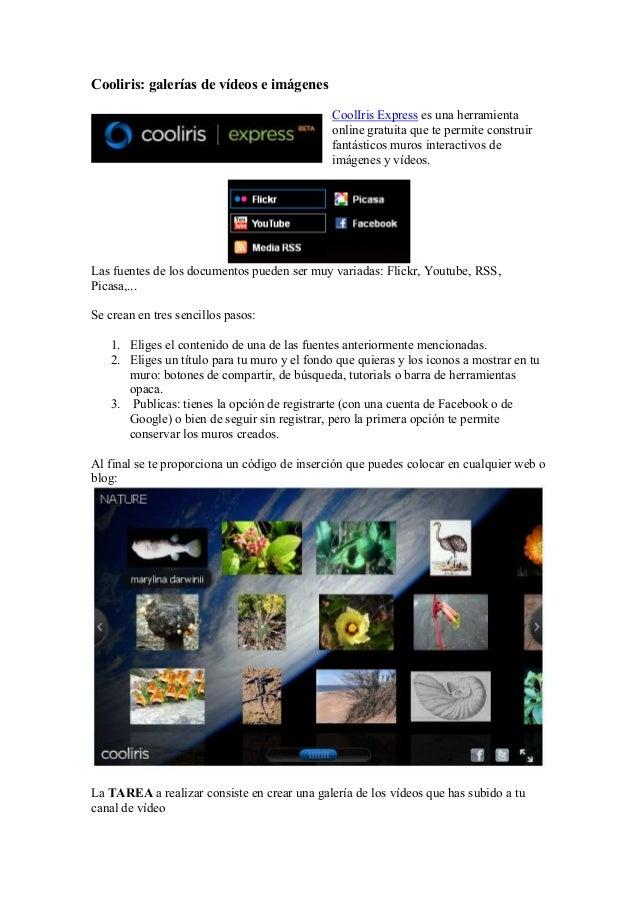 Cooliris: galerías de vídeos e imágenes                                              CoolIris Express es una herramienta  ...