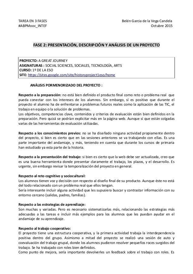 TAREA EN 3 FASES Belén Garcia de la Vega Candela #ABPMooc_INTEF Octubre 2015 FASE 2: PRESENTACIÓN, DESCRIPCIÓN Y ANÁLISIS ...