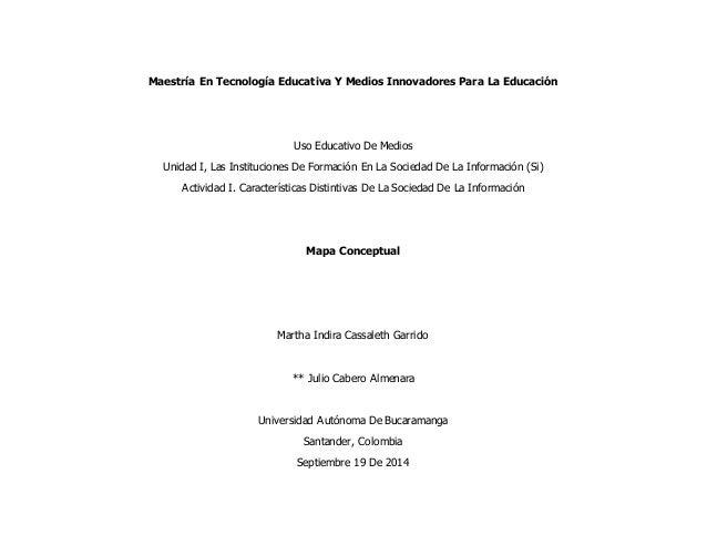 Maestría En Tecnología Educativa Y Medios Innovadores Para La Educación  Uso Educativo De Medios  Unidad I, Las Institucio...