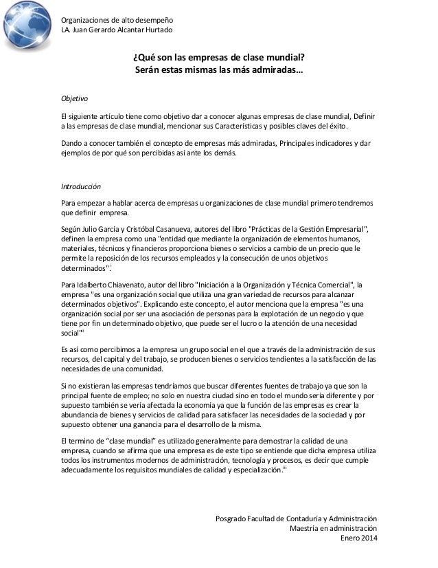 Organizaciones de alto desempeño LA. Juan Gerardo Alcantar Hurtado Posgrado Facultad de Contaduría y Administración Maestr...