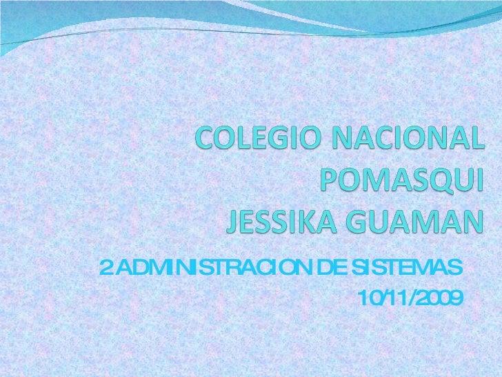 2 ADMINISTRACION DE SISTEMAS 10/11/2009