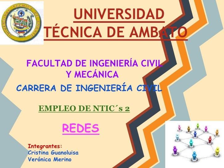UNIVERSIDAD       TÉCNICA DE AMBATO FACULTAD DE INGENIERÍA CIVIL        Y MECÁNICACARRERA DE INGENIERÍA CIVIL     EMPLEO D...