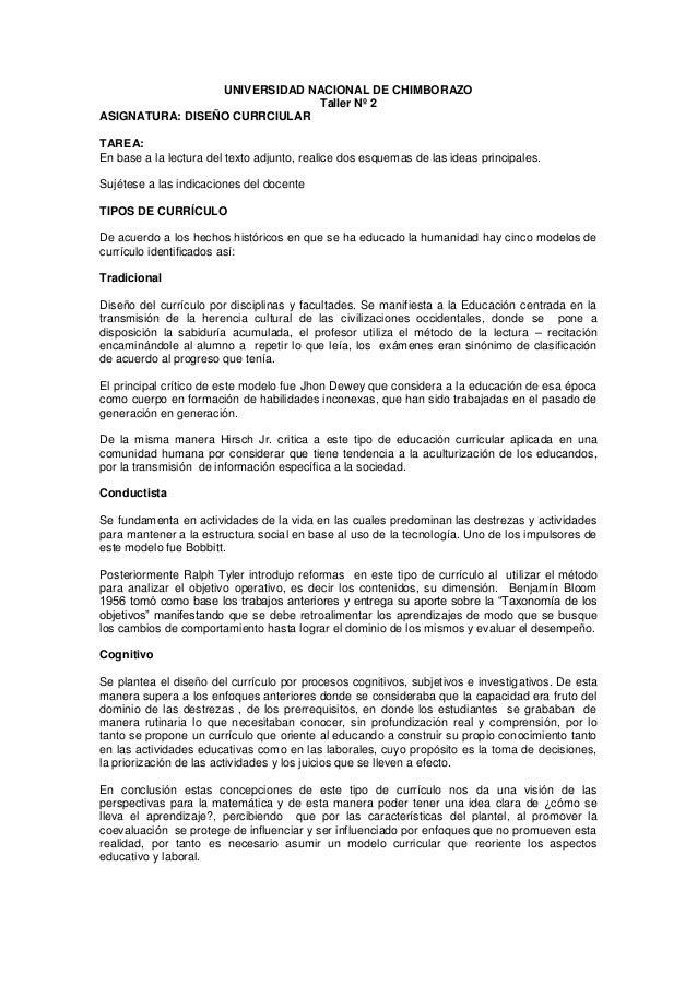 UNIVERSIDAD NACIONAL DE CHIMBORAZOTaller Nº 2ASIGNATURA: DISEÑO CURRCIULARTAREA:En base a la lectura del texto adjunto, re...