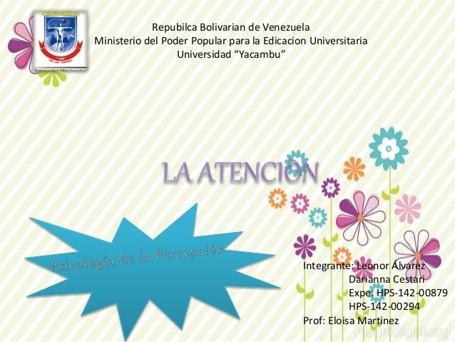 """Repubilca Bolivarian de Venezuela  Ministerio del Poder Popular para la Edicacion Universitaria  Universidad """"Yacambu""""  In..."""