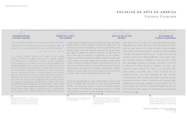 Presentación al Diseño 2015 Carolina González F / II Diseño Industrial 02 Julio,2015 1 E S C U E L A S D E A R T E E N A M...