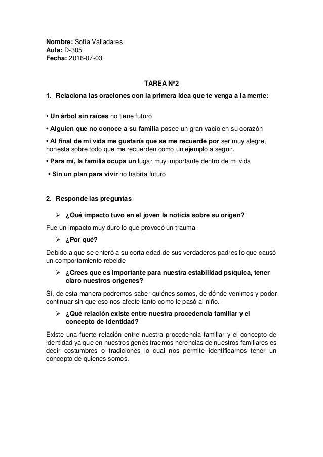 Nombre: Sofía Valladares Aula: D-305 Fecha: 2016-07-03 TAREA Nº2 1. Relaciona las oraciones con la primera idea que te ven...