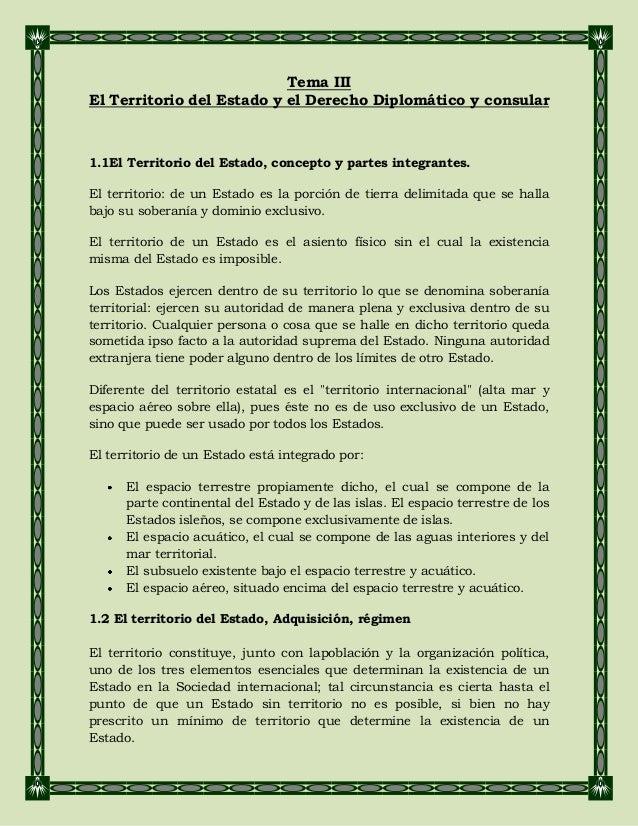 Tema III El Territorio del Estado y el Derecho Diplomático y consular 1.1El Territorio del Estado, concepto y partes integ...