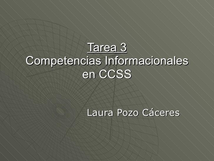 Tarea 3 Competencias Informacionales en CCSS Laura Pozo Cáceres