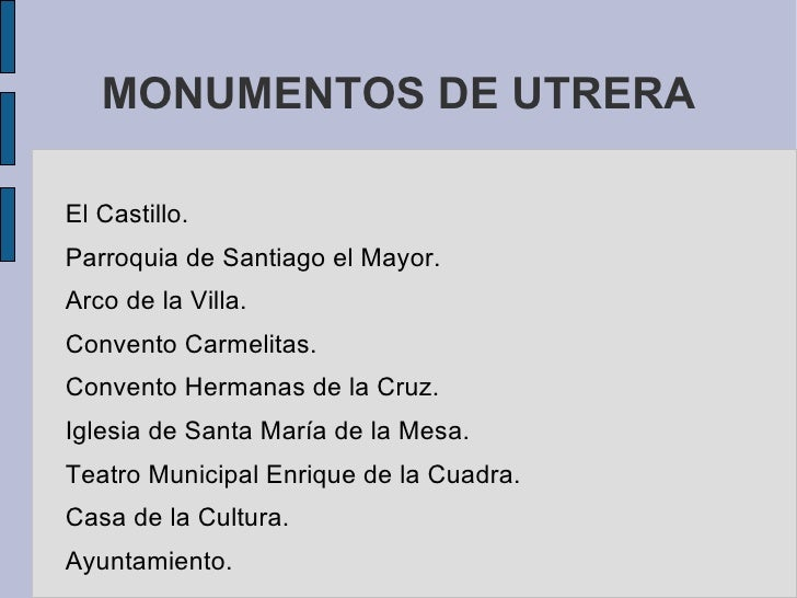 MONUMENTOS DE UTRERA <ul><li>El Castillo.