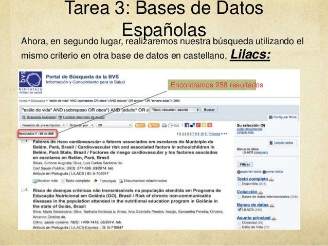 Tarea 3: Bases de Datos EspañolasAhora, en segundo lugar, realizaremos nuestra búsqueda utilizando el mismo criterio en ot...