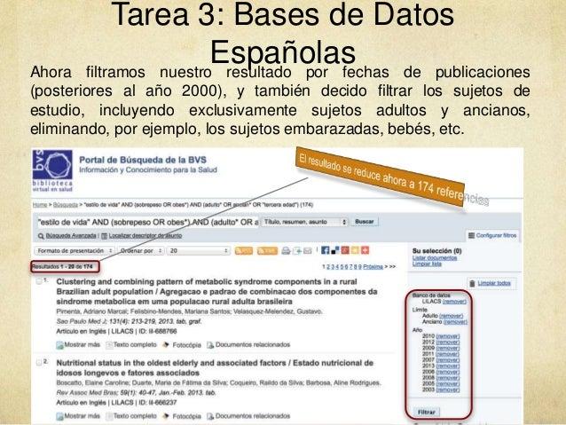Tarea 3: Bases de Datos EspañolasAhora filtramos nuestro resultado por fechas de publicaciones (posteriores al año 2000), ...