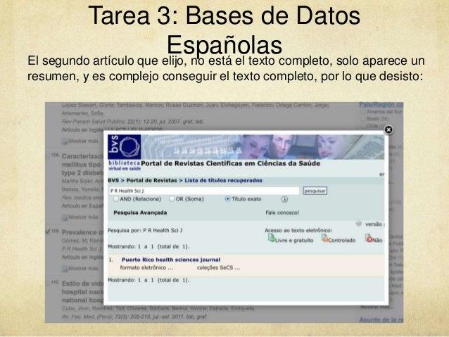Tarea 3: Bases de Datos EspañolasEl segundo artículo que elijo, no está el texto completo, solo aparece un resumen, y es c...