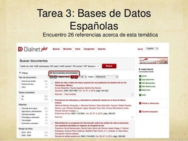 Tarea 3: Bases de Datos Españolas Encuentro 26 referencias acerca de esta temática