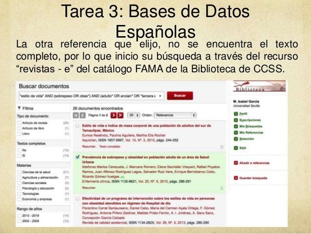 Tarea 3: Bases de Datos Españolas La otra referencia que elijo, no se encuentra el texto completo, por lo que inicio su bú...