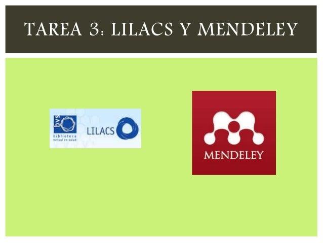 TAREA 3: LILACS Y MENDELEY