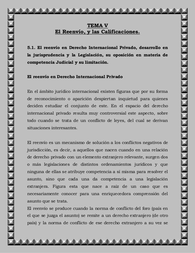 TEMA V El Reenvío, y las Calificaciones. 5.1. El reenvío en Derecho Internacional Privado, desarrollo en la jurisprudencia...