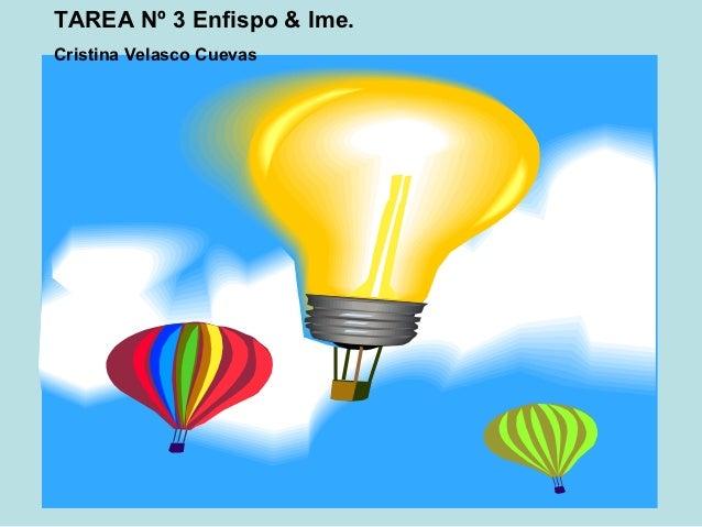 TAREA Nº 3 Enfispo & Ime.Cristina Velasco Cuevas