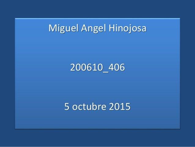 Miguel Angel Hinojosa 200610_406 5 octubre 2015