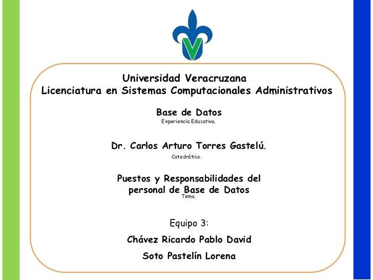 Universidad VeracruzanaLicenciatura en Sistemas Computacionales Administrativos                      Base de Datos        ...