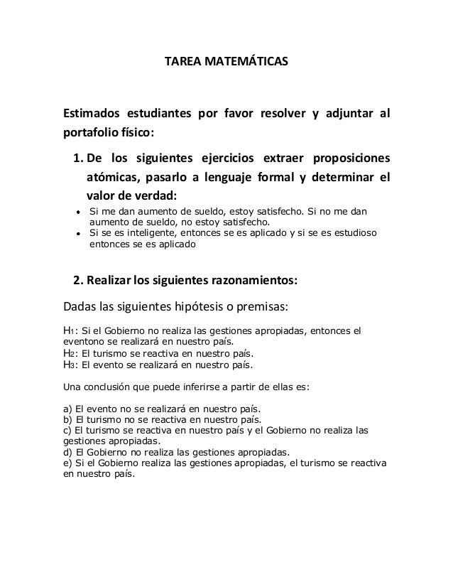 TAREA MATEMÁTICAS  Estimados estudiantes por favor resolver y adjuntar al portafolio físico: 1. De los siguientes ejercici...