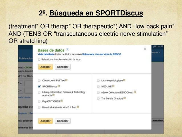 """2º. Búsqueda en SPORTDiscus (treatment* OR therap* OR therapeutic*) AND """"low back pain"""" AND (TENS OR """"transcutaneous elect..."""