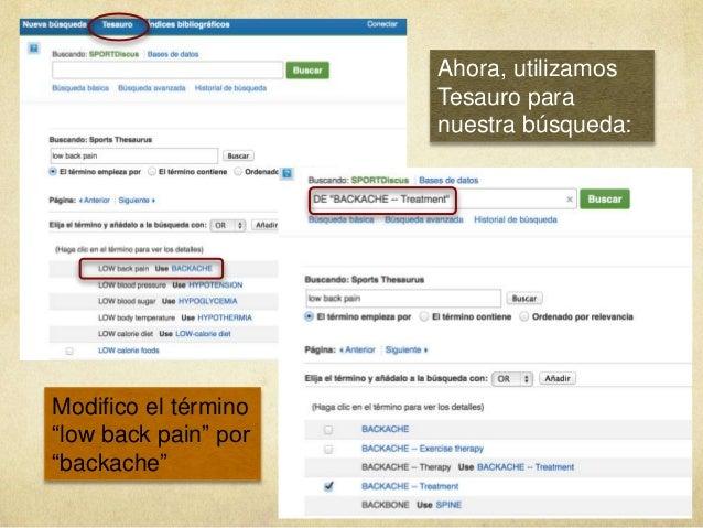 """Ahora, utilizamos Tesauro para nuestra búsqueda: Modifico el término """"low back pain"""" por """"backache"""""""