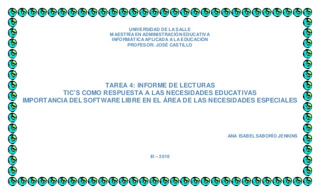 UNIVERSIDAD DE LA SALLE MAESTRÍA EN ADMINISTRACIÓN EDUCATIVA INFORMÁTICA APLICADA A LA EDUCACIÓN PROFESOR: JOSÉ CASTILLO T...