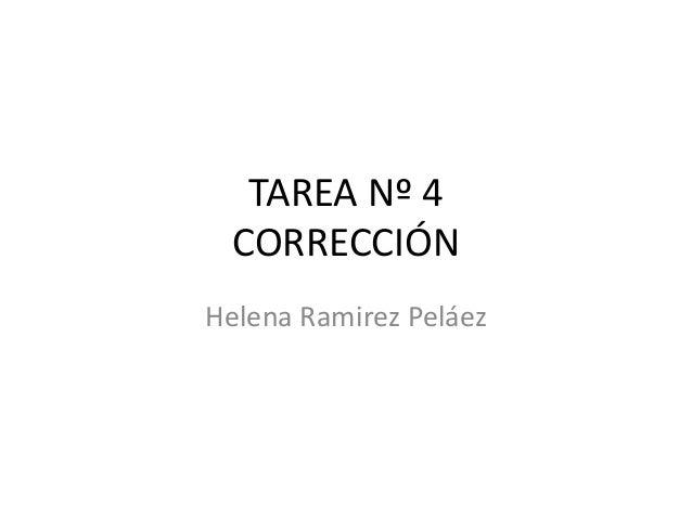 TAREA Nº 4  CORRECCIÓNHelena Ramirez Peláez