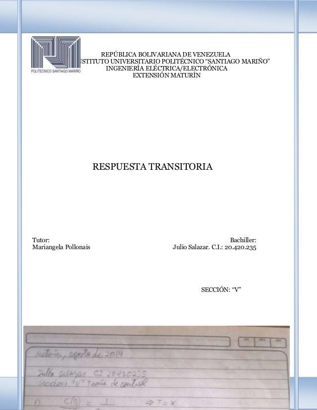 """REPÚBLICA BOLIVARIANA DE VENEZUELA INSTITUTO UNIVERSITARIO POLITÉCNICO """"SANTIAGO MARIÑO"""" INGENIERÍA ELÉCTRICA/ELECTRÓNICA ..."""