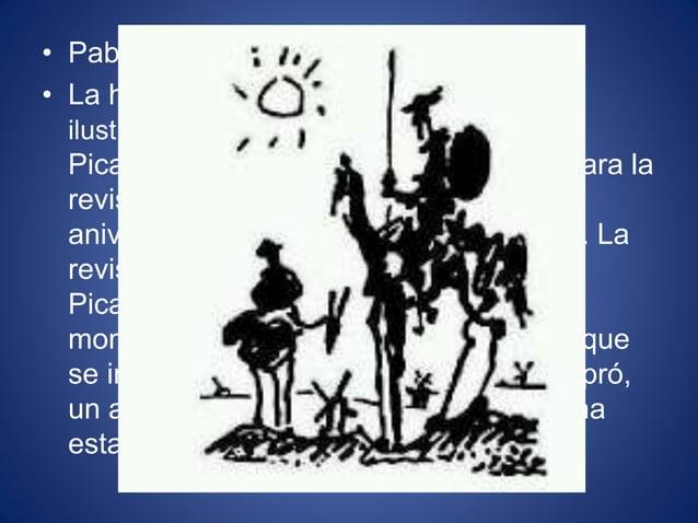 • Pablo Picasso • La historia que se cuenta sobre esta ilustración es que Pierre Daix , amigo de Picasso, le pidió que pin...