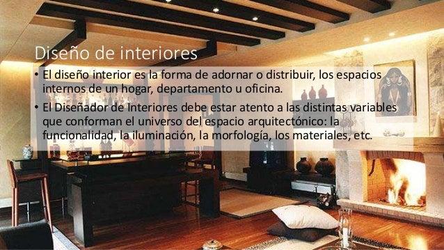Dise o de interiores y ambientaci n en la arquitectura for Diseno de interiores para hogar